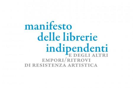 Manifesto delle librerie indipendenti e degli altri empori/ritrovi di resistenza artistica