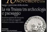 Escursione sulla Via Traiana tra archeologia e paesaggio. Domenica 16 novembre, Paduli. Coerenze:18/20