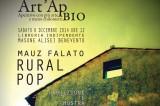 Rural Pop, in proiezione e mostra, la fotografia di Mauz Falato. Art'Ap Bio di sabato mattina, 6 dicembre. Coerenze:19/20